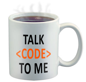 Talk code to me coffee mug